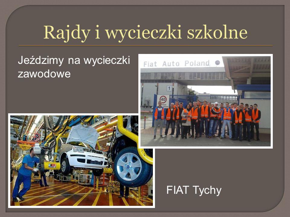 Rajdy i wycieczki szkolne Jeździmy na wycieczki zawodowe FIAT Tychy