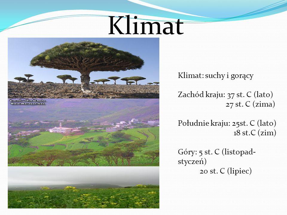 Klimat Klimat: suchy i gorący Zachód kraju: 37 st. C (lato) 27 st. C (zima) Południe kraju: 25st. C (lato) 18 st.C (zim) Góry: 5 st. C (listopad- styc