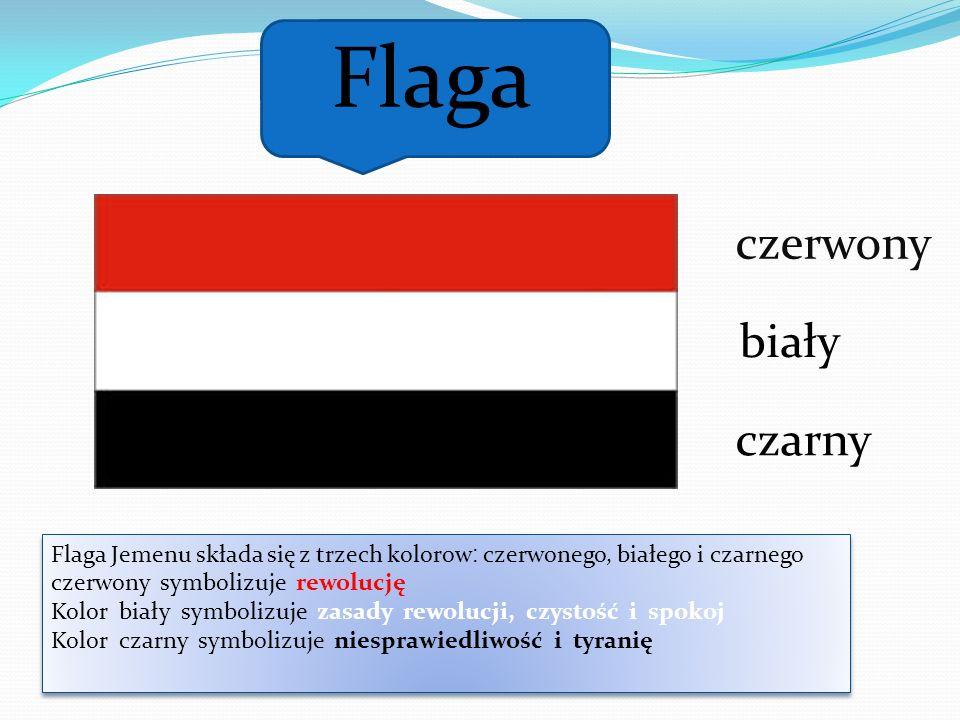 czerwony biały czarny Flaga Flaga Jemenu składa się z trzech kolorow: czerwonego, białego i czarnego czerwony symbolizuje rewolucję Kolor biały symbol