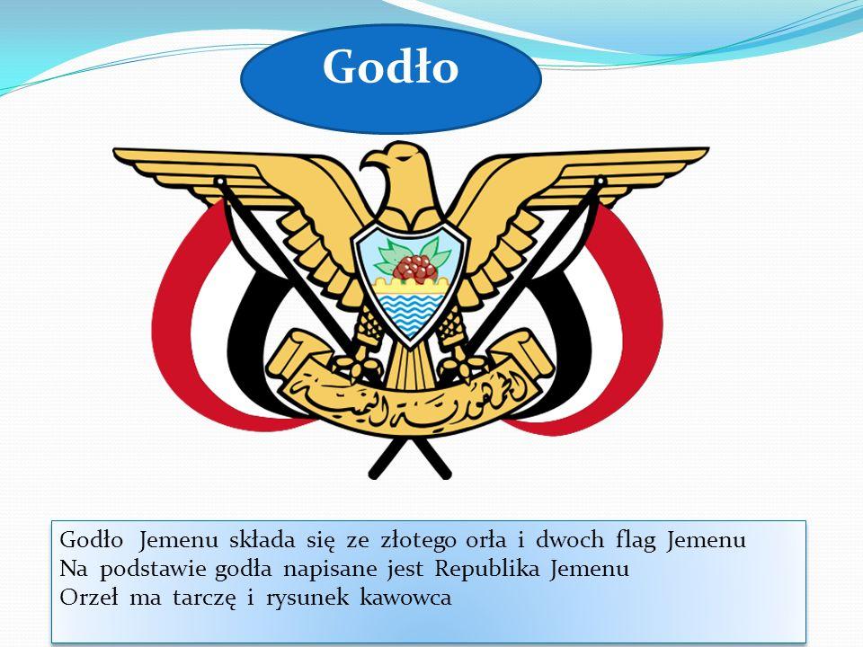 Godło Godło Jemenu składa się ze złotego orła i dwoch flag Jemenu Na podstawie godła napisane jest Republika Jemenu Orzeł ma tarczę i rysunek kawowca