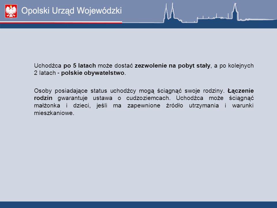 Uchodźca po 5 latach może dostać zezwolenie na pobyt stały, a po kolejnych 2 latach - polskie obywatelstwo. Osoby posiadające status uchodźcy mogą ści