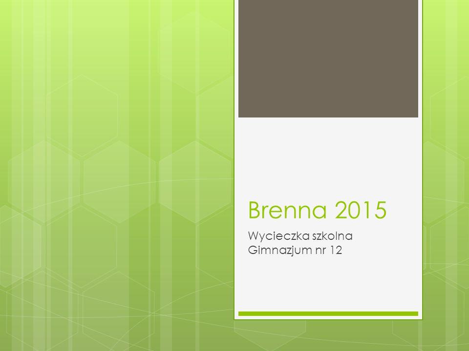 Brenna 2015 Wycieczka szkolna Gimnazjum nr 12