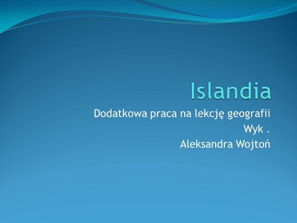 Dodatkowa praca na lekcję geografii Wyk. Aleksandra Wojtoń