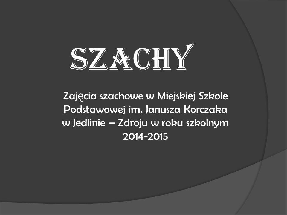 SZACHY Zaj ę cia szachowe w Miejskiej Szkole Podstawowej im.