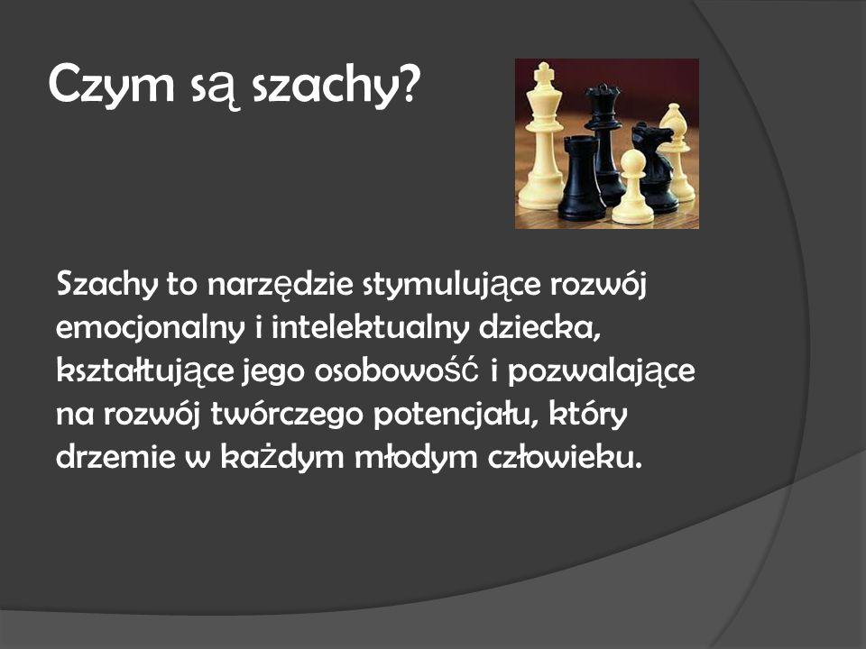 Co daj ą dzieciom szachy.
