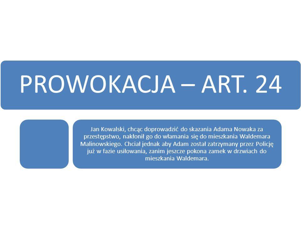 PROWOKACJA – ART.
