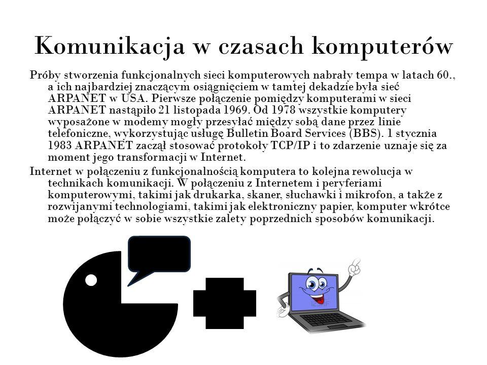 Komunikacja w czasach komputerów cd.