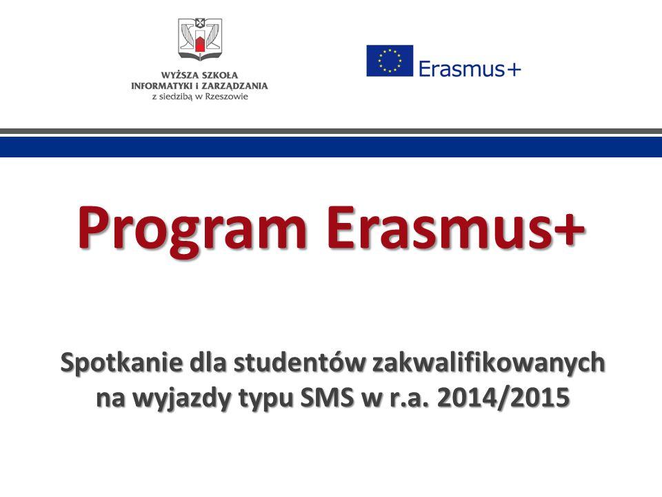 Program Erasmus+ Spotkanie dla studentów zakwalifikowanych na wyjazdy typu SMS w r.a. 2014/2015