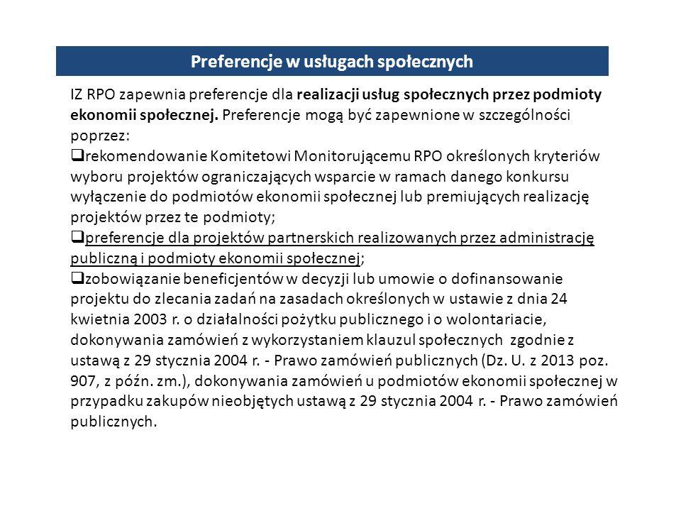 IZ RPO zapewnia preferencje dla realizacji usług społecznych przez podmioty ekonomii społecznej.
