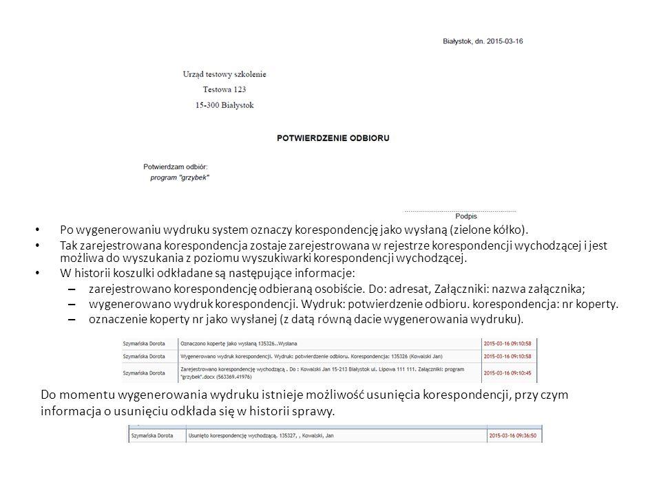 Po wygenerowaniu wydruku system oznaczy korespondencję jako wysłaną (zielone kółko). Tak zarejestrowana korespondencja zostaje zarejestrowana w rejest