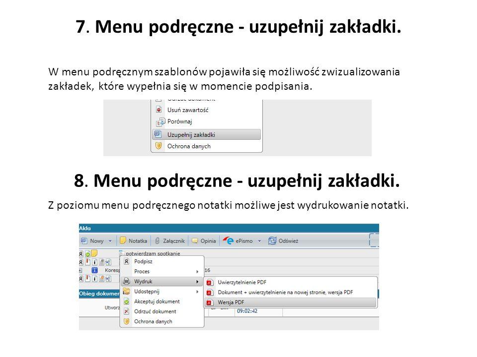 7. Menu podręczne - uzupełnij zakładki. W menu podręcznym szablonów pojawiła się możliwość zwizualizowania zakładek, które wypełnia się w momencie pod