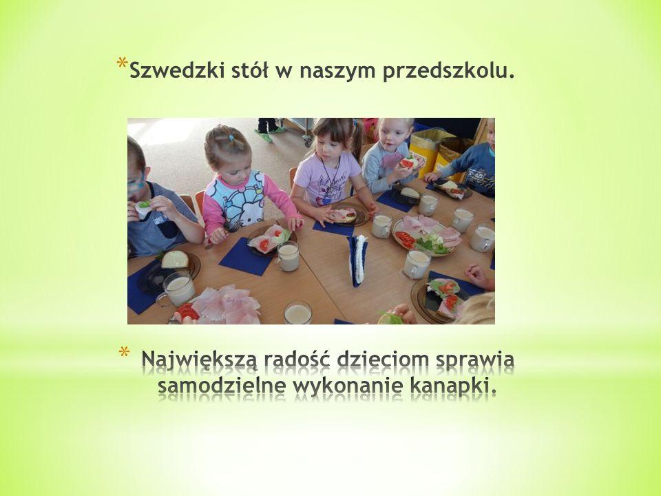 * Szwedzki stół w naszym przedszkolu.