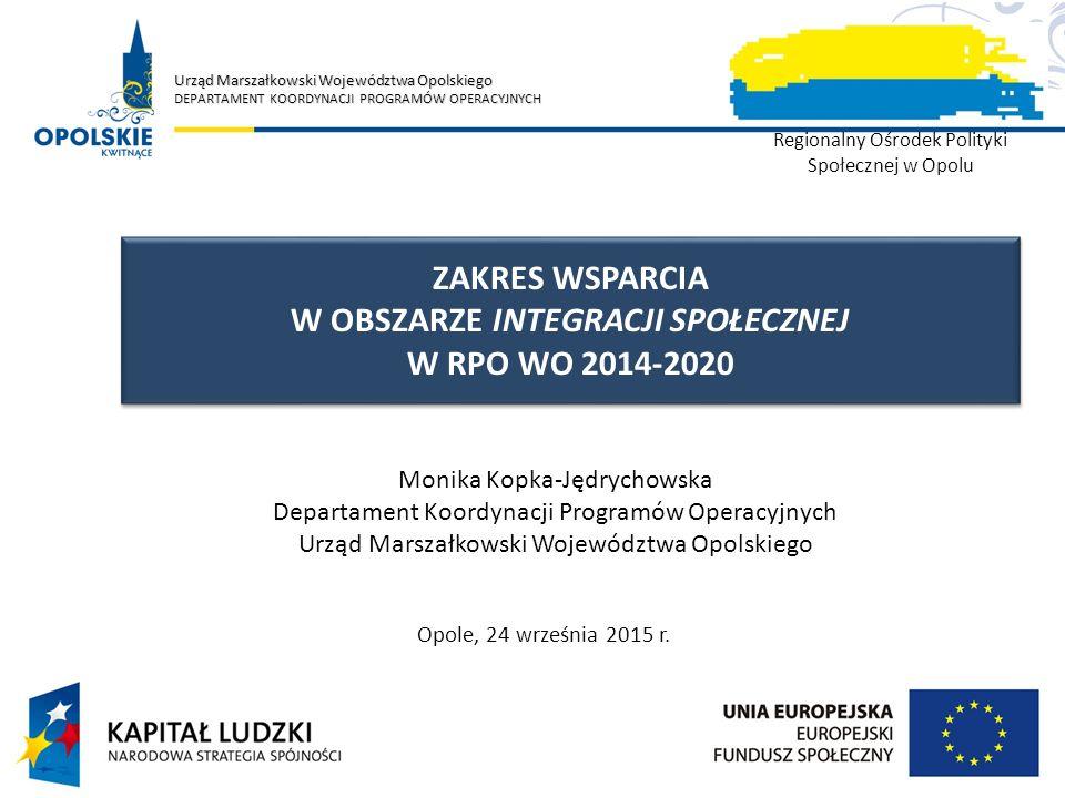 WSPARCIE W PERSPEKTYWIE 2014-2020 COPYRIGHT ©2015 UMWO DPO – WSZELKIE PRAWA ZASTRZEŻONE KRAJ PO WER 2014-2020 REGION RPO WO 2014-2020 ZASADY PODZIAŁU OKREŚLA UMOWA PARTNERSTWA ORAZ LINIA DEMARKACYJNA