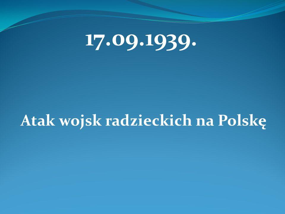 17.09.1939. Atak wojsk radzieckich na Polskę