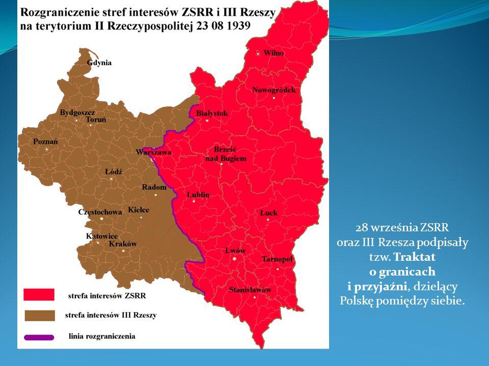 28 września ZSRR oraz III Rzesza podpisały tzw. Traktat o granicach i przyjaźni, dzielący Polskę pomiędzy siebie.