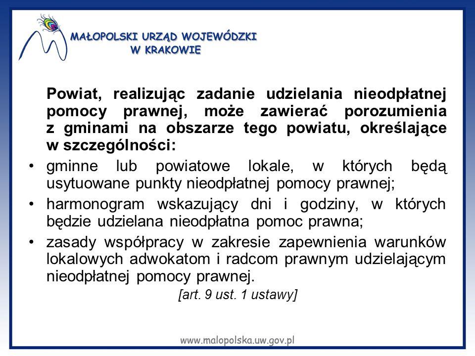 Powiat, realizując zadanie udzielania nieodpłatnej pomocy prawnej, może zawierać porozumienia z gminami na obszarze tego powiatu, określające w szczeg