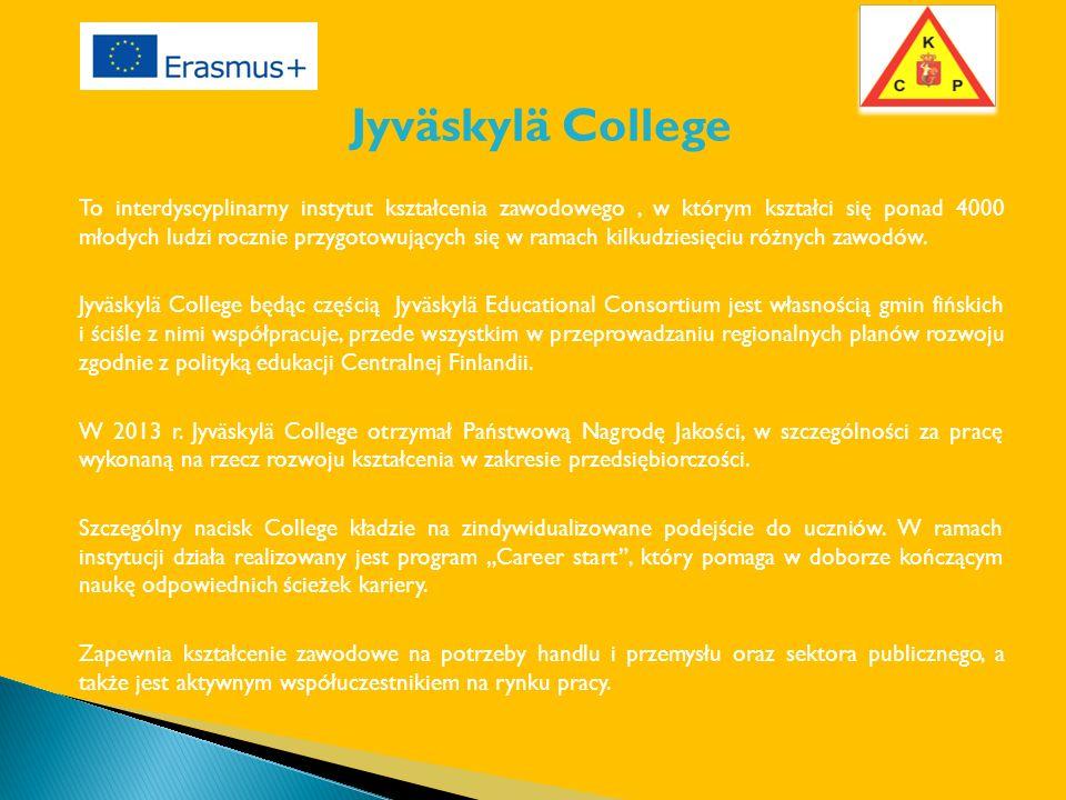 Jyväskylä College To interdyscyplinarny instytut kształcenia zawodowego, w którym kształci się ponad 4000 młodych ludzi rocznie przygotowujących się w ramach kilkudziesięciu różnych zawodów.