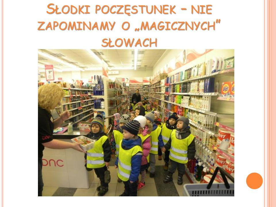 """S ŁODKI POCZĘSTUNEK – NIE ZAPOMINAMY O """" MAGICZNYCH """" SŁOWACH"""