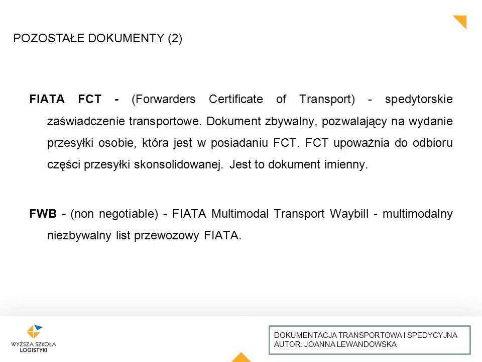 TYTUŁ PREZENTACJI: CZCIONKA ARIAL, WIELKIE LITERY, WYRÓWNANIE DO LEWEJ, KOLOR CZARNY AUTOR: IMIĘ I NAZWISKO FIATA FCT - (Forwarders Certificate of Tra