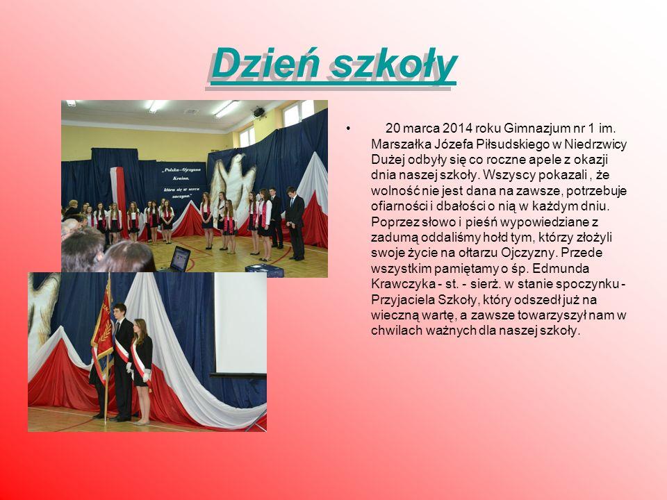 Dzień szkoły Dzień szkoły 20 marca 2014 roku Gimnazjum nr 1 im. Marszałka Józefa Piłsudskiego w Niedrzwicy Dużej odbyły się co roczne apele z okazji d
