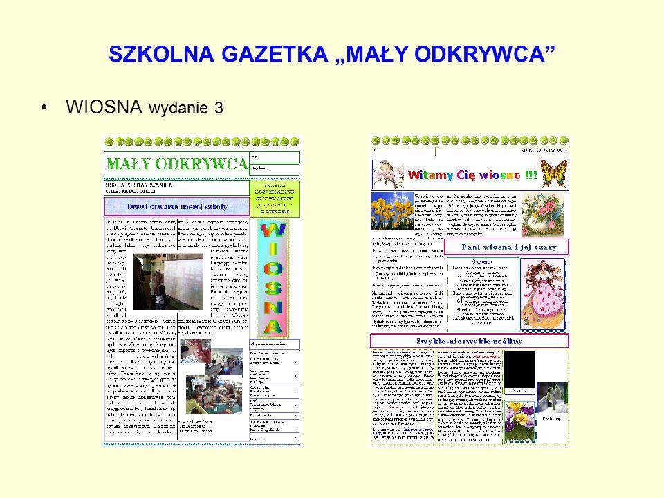 """SZKOLNA GAZETKA """"MAŁY ODKRYWCA"""" WIOSNA wydanie 3"""
