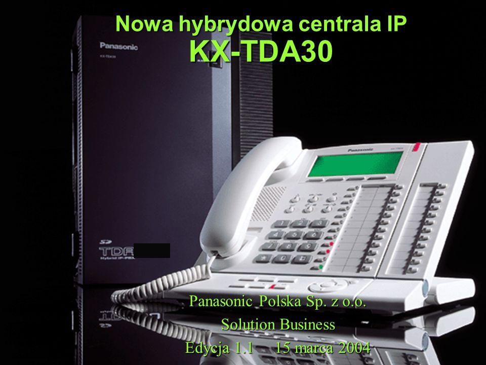 Nowa hybrydowa centrala IP KX-TDA30 Panasonic Polska Sp.