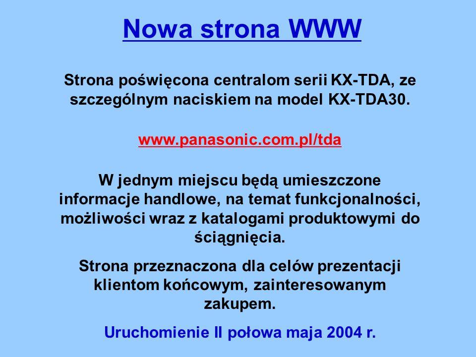 Nowa strona WWW Strona poświęcona centralom serii KX-TDA, ze szczególnym naciskiem na model KX-TDA30.