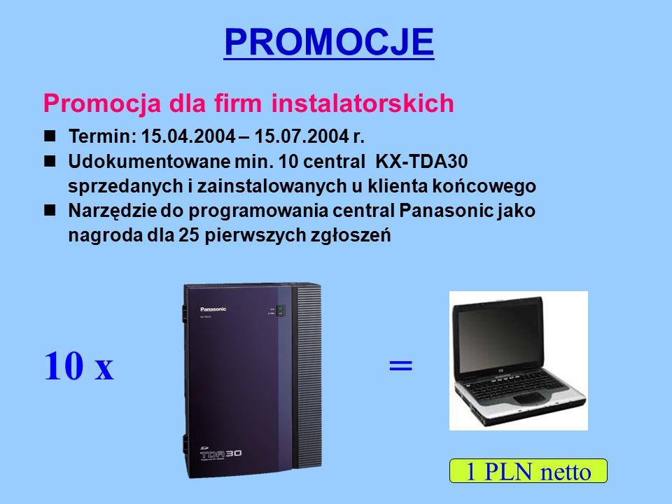 PROMOCJE Promocja dla firm instalatorskich Termin: 15.04.2004 – 15.07.2004 r.