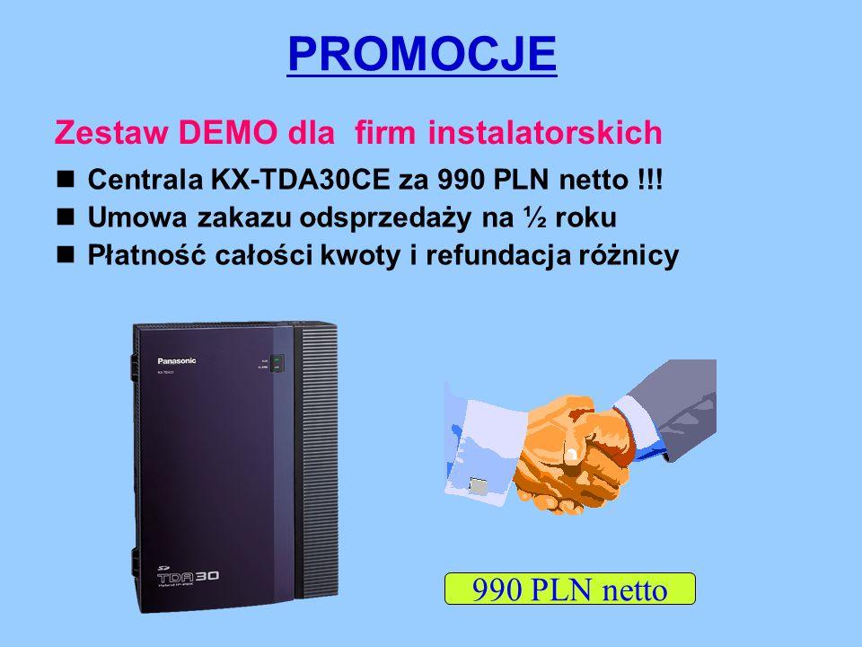 PROMOCJE Zestaw DEMO dla firm instalatorskich Centrala KX-TDA30CE za 990 PLN netto !!.
