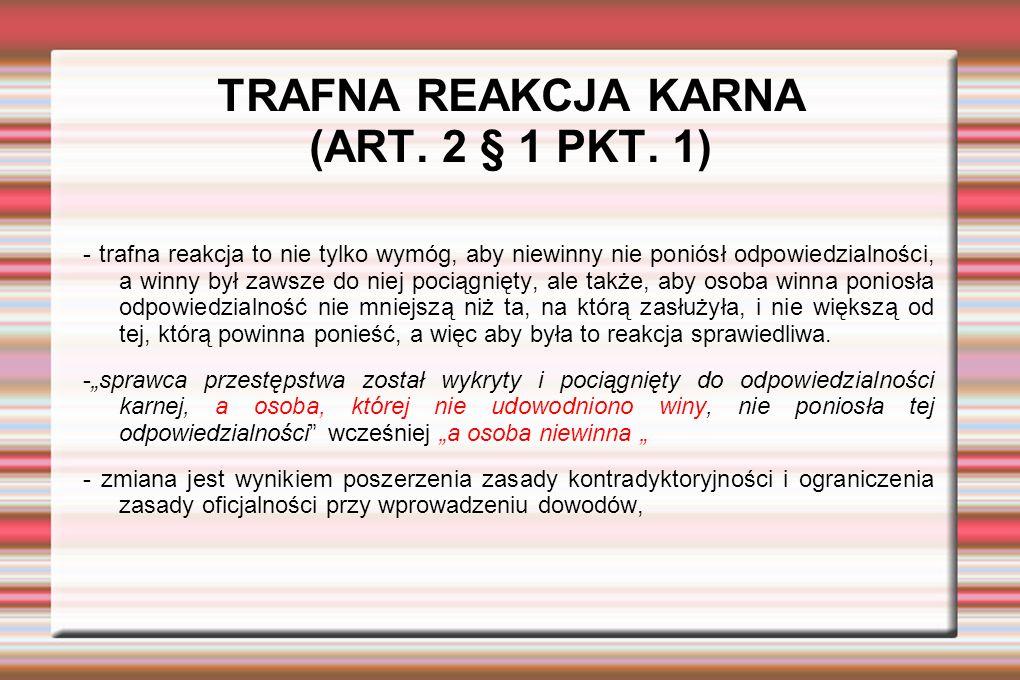 TRAFNA REAKCJA KARNA (ART. 2 § 1 PKT.
