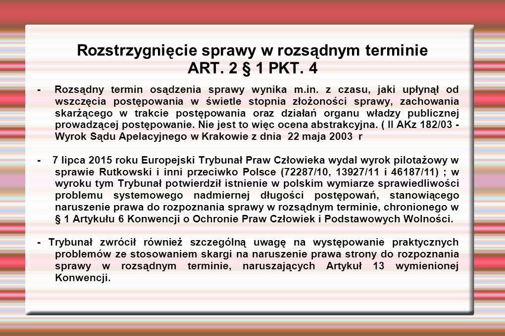 Rozstrzygnięcie sprawy w rozsądnym terminie ART. 2 § 1 PKT.