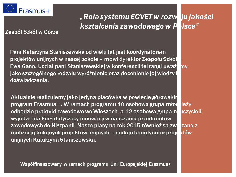 Współfinansowany w ramach programu Unii Europejskiej Erasmus+ Zespół Szkół w Górze Aktualnie realizujemy jako jedyna placówka w powiecie górowskim, program Erasmus +.