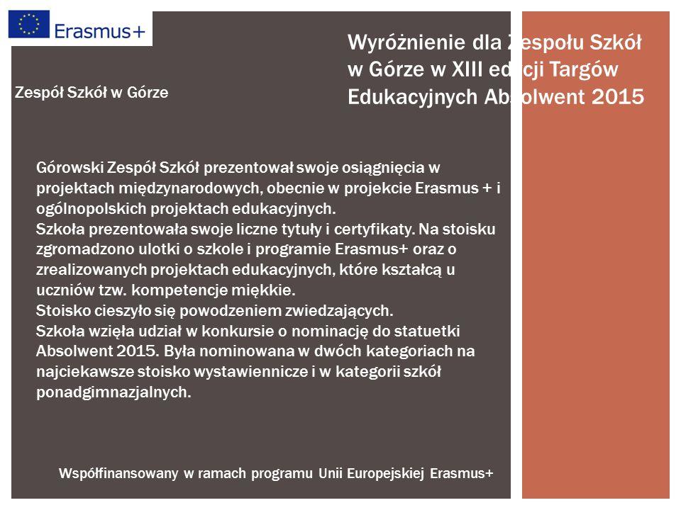 Współfinansowany w ramach programu Unii Europejskiej Erasmus+ Zespół Szkół w Górze Broszura i ulotka