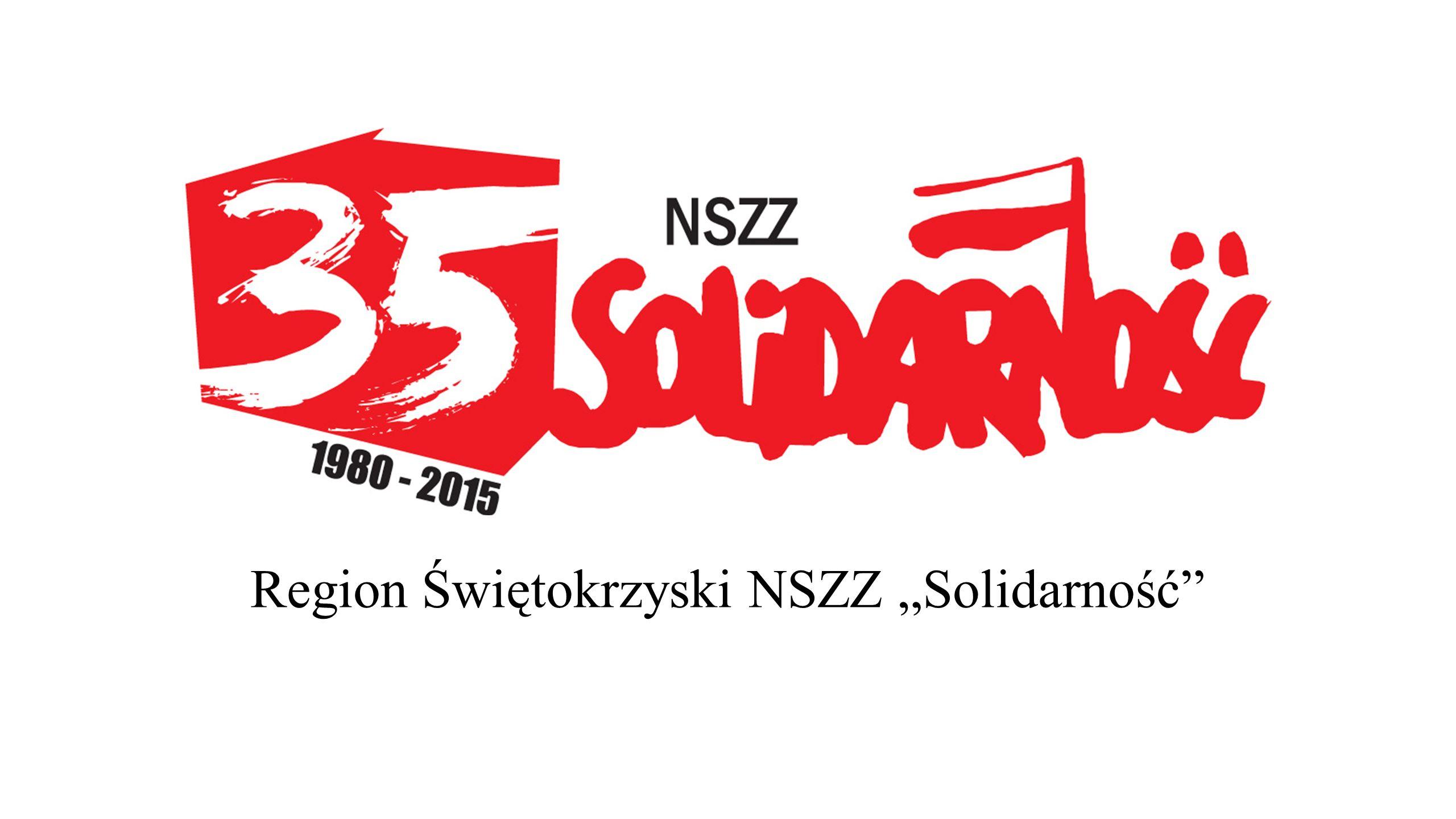 """Region Świętokrzyski NSZZ """"Solidarność"""""""