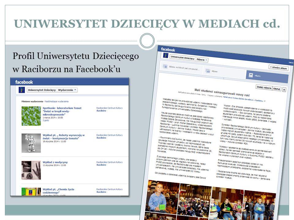 UNIWERSYTET DZIECIĘCY W MEDIACH cd. Profil Uniwersytetu Dziecięcego w Raciborzu na Facebook'u