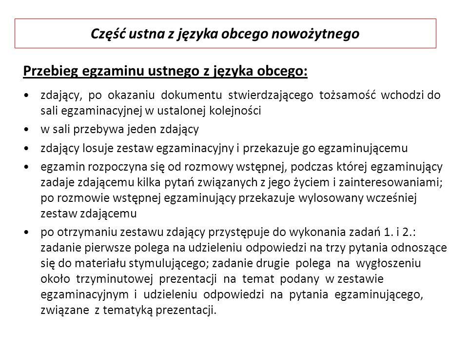Przebieg egzaminu ustnego z języka obcego: zdający, po okazaniu dokumentu stwierdzającego tożsamość wchodzi do sali egzaminacyjnej w ustalonej kolejno