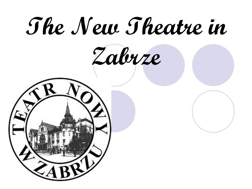 The New Theatre in Zabrze was founded in 1959,it is situated in the building of the old casino of Donne r smarck