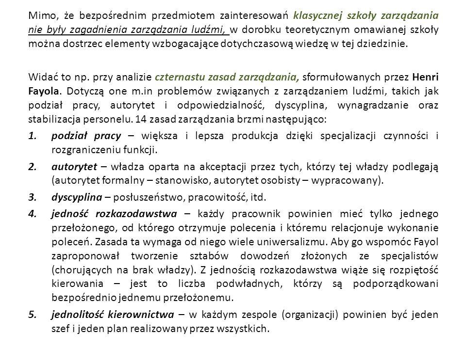 W wariancie,,biurokracja : pracownik jest traktowany jako podwładny, jego możliwości partycypowania w życiu organizacji ograniczają się do drogi służbowej, przemieszczenia pracownicze przebiegają głównie wewnątrz komórek funkcjonalnych, wynagradzanie odbywa się na podstawie wymogów stanowiska pracy.