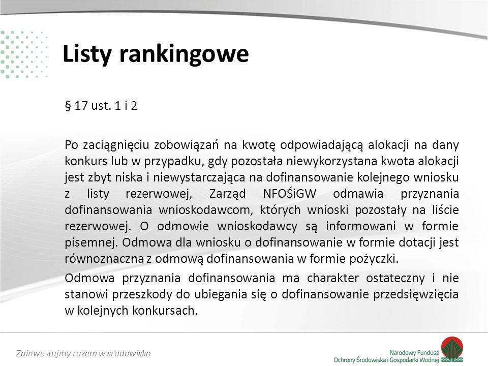 Zainwestujmy razem w środowisko Listy rankingowe § 17 ust.