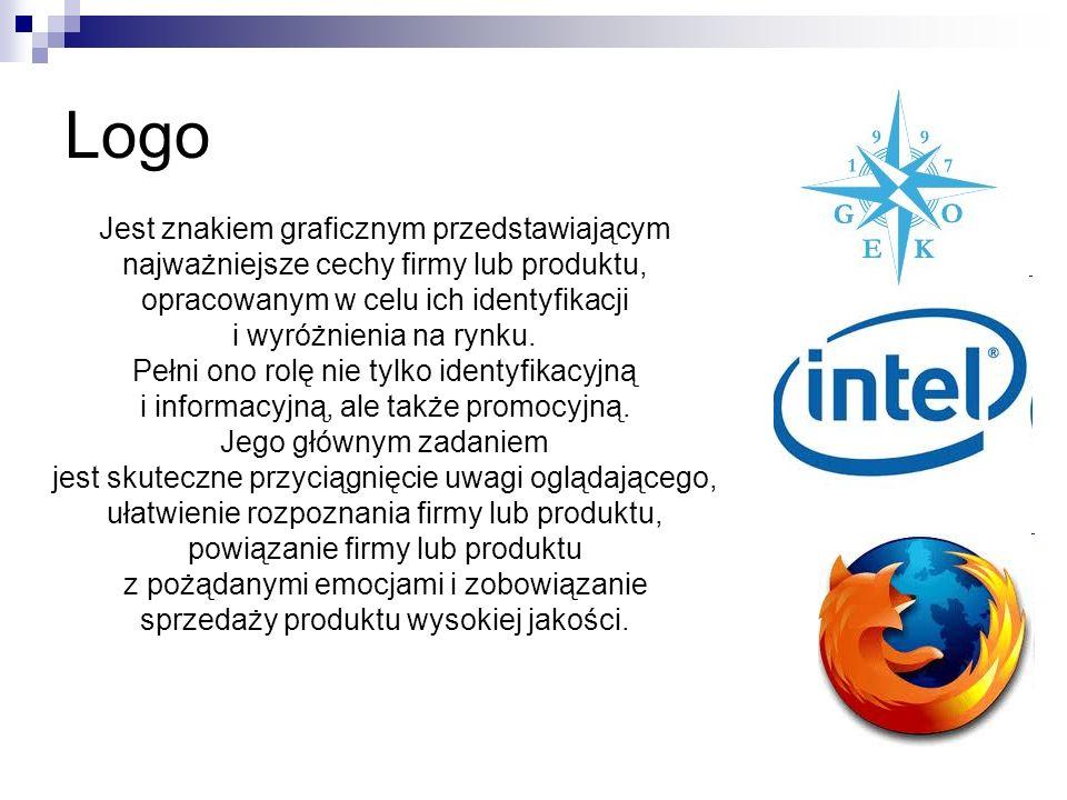 Logo Jest znakiem graficznym przedstawiającym najważniejsze cechy firmy lub produktu, opracowanym w celu ich identyfikacji i wyróżnienia na rynku. Peł