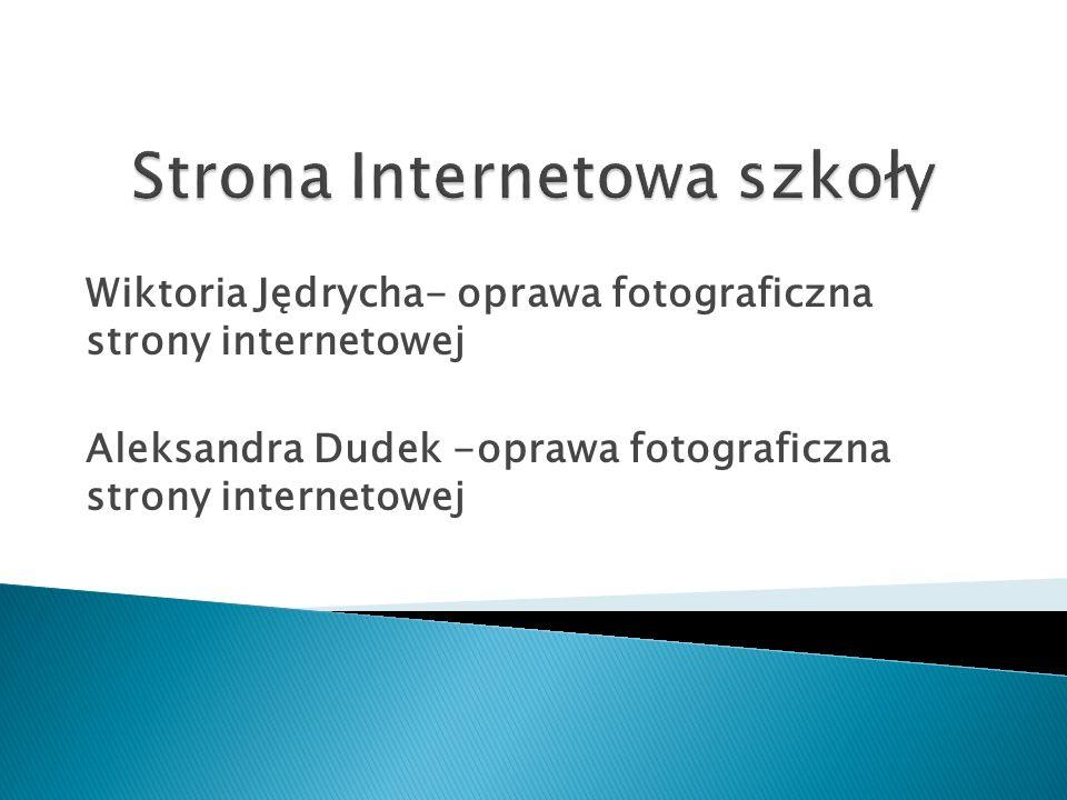 Wiktoria Jędrycha- oprawa fotograficzna strony internetowej Aleksandra Dudek -oprawa fotograficzna strony internetowej