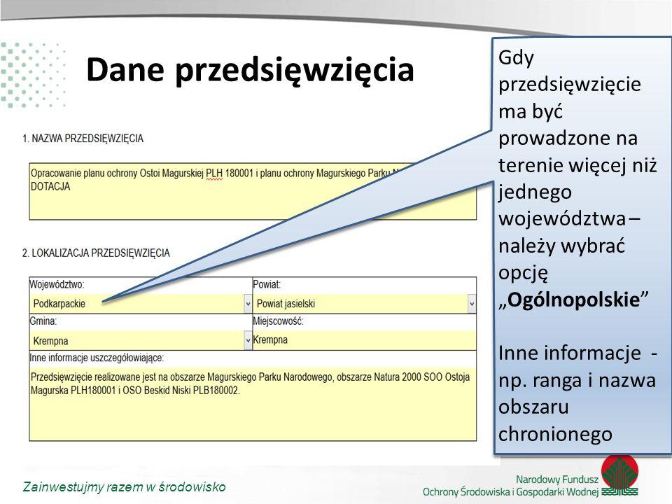 Zainwestujmy razem w środowisko Priorytet przedsięwzięcia Zwalczanie barszczu Sosnowskiego należy, na potrzeby naboru wniosków, traktować jako przedsięwzięcia związane z ochroną przyrody (ochrona czynna)
