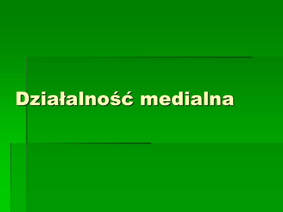Działalność medialna