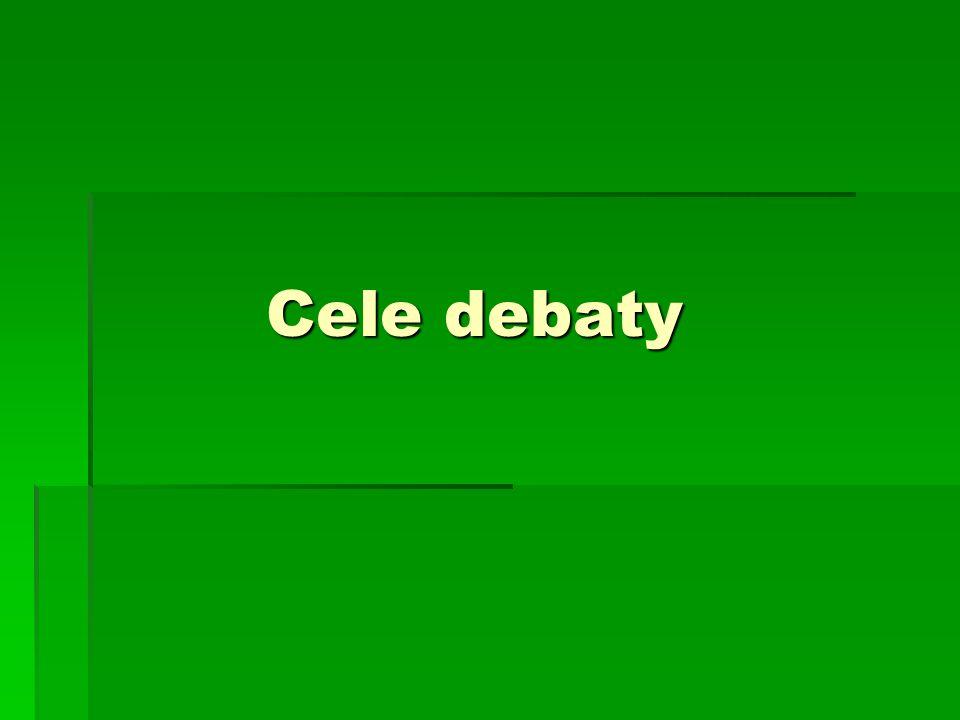 Cele debaty