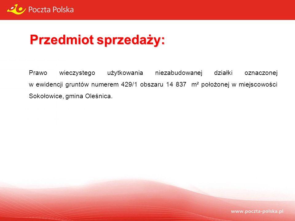Przedmiot sprzedaży: Prawo wieczystego użytkowania niezabudowanej działki oznaczonej w ewidencji gruntów numerem 429/1 obszaru 14 837 m² położonej w miejscowości Sokołowice, gmina Oleśnica.