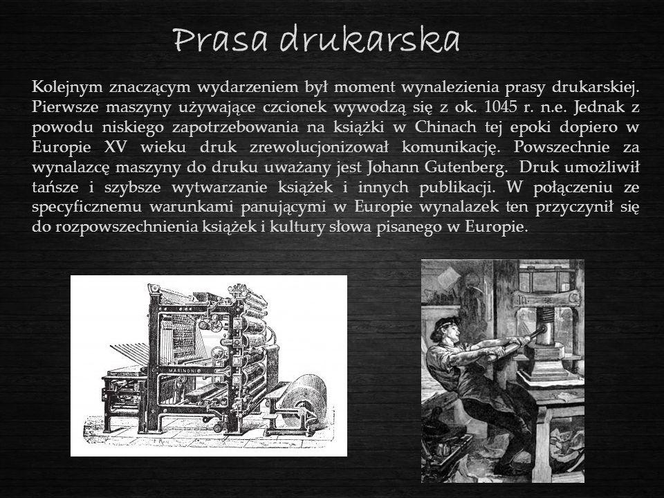 Prasa drukarska Kolejnym znaczącym wydarzeniem był moment wynalezienia prasy drukarskiej. Pierwsze maszyny używające czcionek wywodzą się z ok. 1045 r