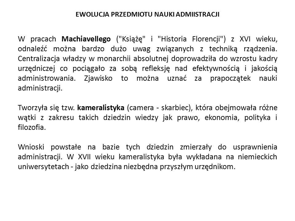 EWOLUCJA PRZEDMIOTU NAUKI ADMIISTRACJI W pracach Machiavellego (