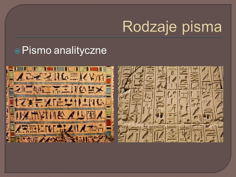 Rodzaje pisma  Pismo analityczne