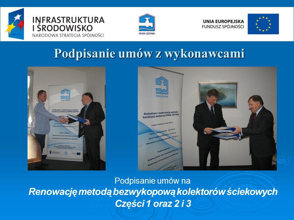 Podpisanie umów z wykonawcami Podpisanie umów na Renowację metodą bezwykopową kolektorów ściekowych Części 1 oraz 2 i 3