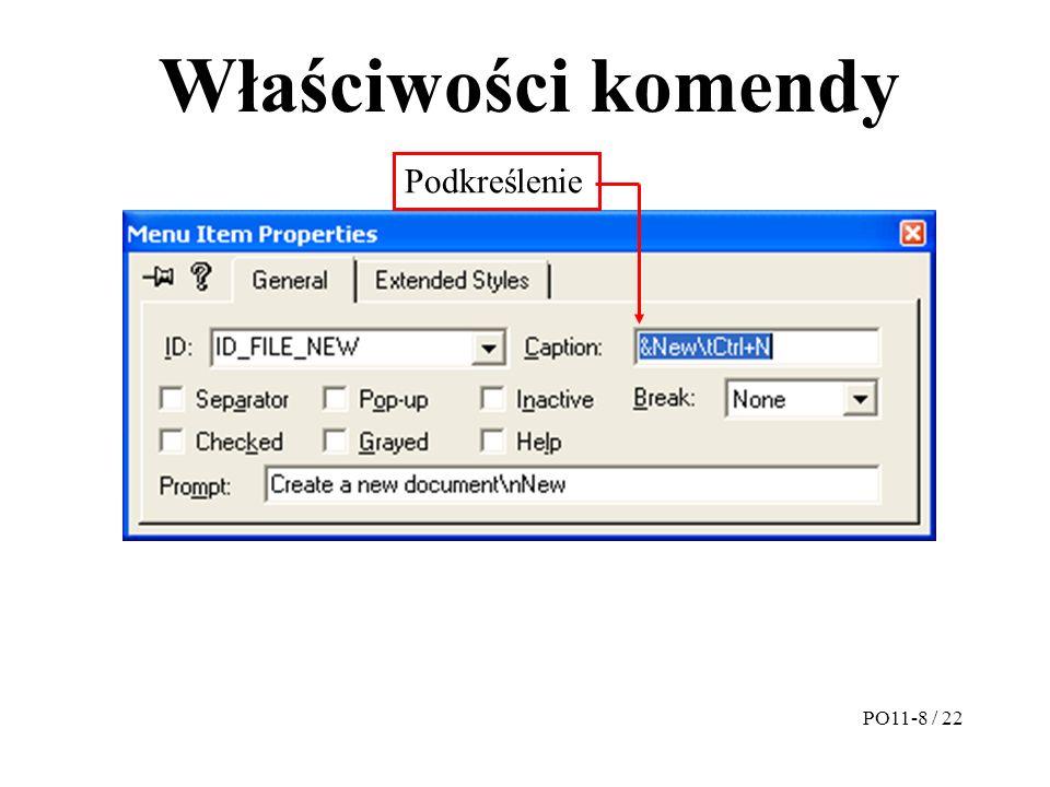 Właściwości komendy Podkreślenie PO11-8 / 22